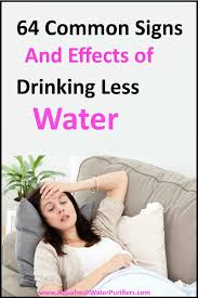 Many signs and effect of Drinking Less Water